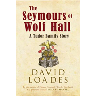 Seymours of Wolf Hall (BOK)