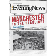 Manchester in the Headlines (BOK)