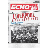 Liverpool in the Headlines (BOK)