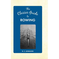 Classic Guide to Rowing (BOK)