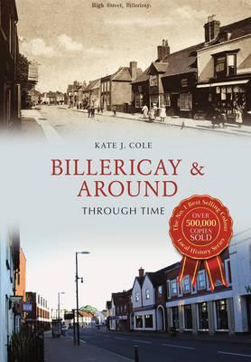 Billericay & Around Through Time (BOK)