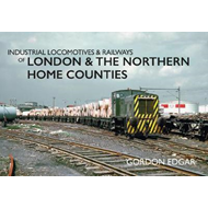Industrial Locomotives & Railways of London & the Northern H (BOK)