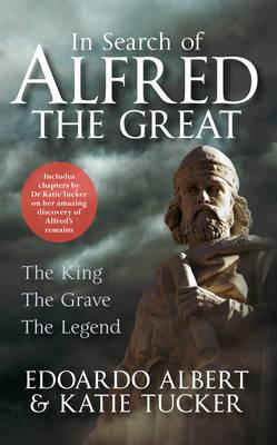 In Search of Alfred the Great (BOK)