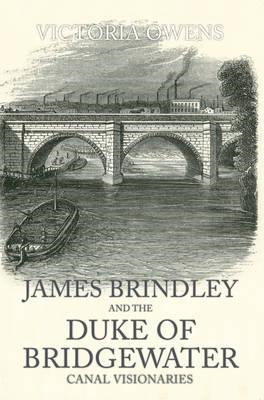 James Brindley and the Duke of Bridgewater (BOK)