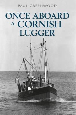 Once Aboard a Cornish Lugger (BOK)