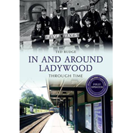 In and Around Ladywood Through Time (BOK)
