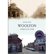 Woolton Through Time (BOK)
