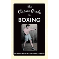 Classic Guide to Boxing (BOK)