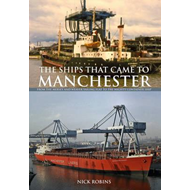 Ships That Came to Manchester (BOK)