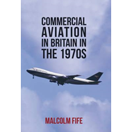 Commercial Aviation in Britain in the 1970s (BOK)