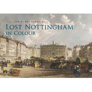 Lost Nottingham in Colour (BOK)