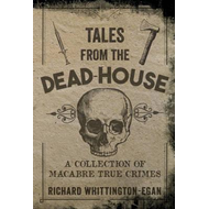 Tales from the Dead-House (BOK)