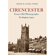 Cirencester From Old Photographs (BOK)