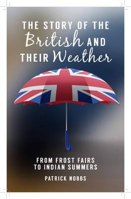 Story of the British and Their Weather (BOK)