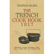 Trench Cook Book 1917 (BOK)