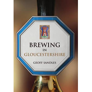 Brewing in Gloucestershire (BOK)