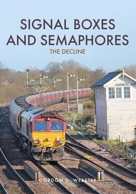 Signal Boxes and Semaphores (BOK)