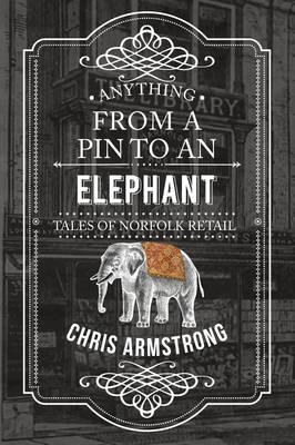 Anything from a Pin to an Elephant (BOK)