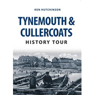 Tynemouth & Cullercoats History Tour (BOK)