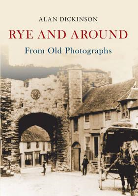 Rye and Around from Old Photographs (BOK)