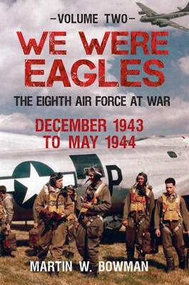 We Were Eagles Volume Two (BOK)
