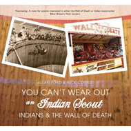 You Can't Wear Out an Indian Scout (BOK)