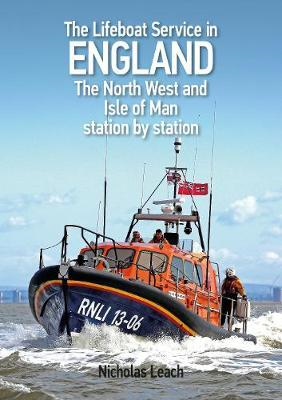 Lifeboat Service in England: The North West and Isle of Man (BOK)
