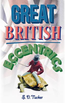 Great British Eccentrics (BOK)