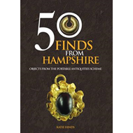50 Finds From Hampshire (BOK)