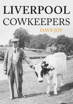 Liverpool Cowkeepers (BOK)