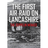 First Air Raid on Lancashire (BOK)