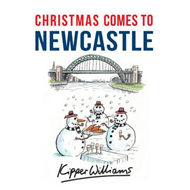 Christmas Comes to Newcastle (BOK)