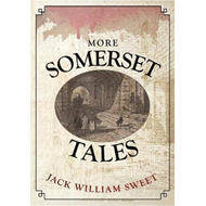More Somerset Tales (BOK)