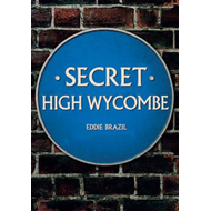Secret High Wycombe (BOK)