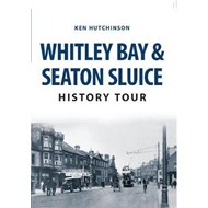 Whitley Bay & Seaton Sluice History Tour (BOK)