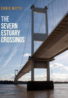 Severn Estuary Crossings (BOK)