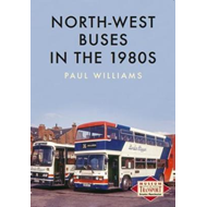 North-West Buses in the 1980s (BOK)