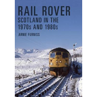 Rail Rover: Scotland in the 1970s and 1980s (BOK)