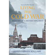 Living the Cold War (BOK)