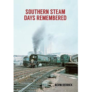 Southern Steam Days Remembered (BOK)