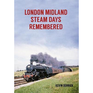London Midland Steam Days Remembered (BOK)