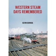 Western Steam Days Remembered (BOK)
