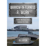 Barrow-in-Furness at Work (BOK)