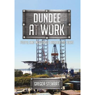 Dundee at Work (BOK)