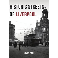 Historic Streets of Liverpool (BOK)