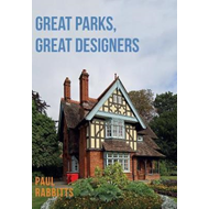 Great Parks, Great Designers (BOK)