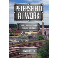 Petersfield At Work (BOK)