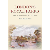 London's Royal Parks The Postcard Collection (BOK)