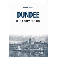 Dundee History Tour (BOK)