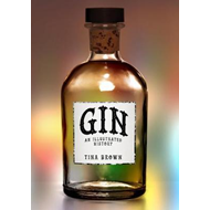 Gin: An Illustrated History (BOK)